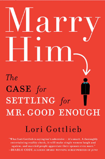 'Marry Him: The Case for Settling for Mr. Good Enough' photo 2